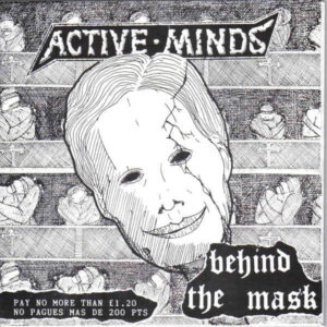 """Active Minds """"Behind The Mask"""" 7inch"""