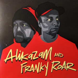 "Alikazam/Franky Roar ‎ ""This Is Where We Dwell / No Compromise"" 7inch"