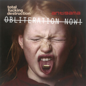 """Total Fucking Destruction / Antigama """"Obliteration Now!"""" 7inch red wax"""