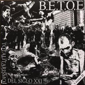 """B.E.T.O.E """"Totalitarismo Del Siglo XXI"""" 7inch white wax"""