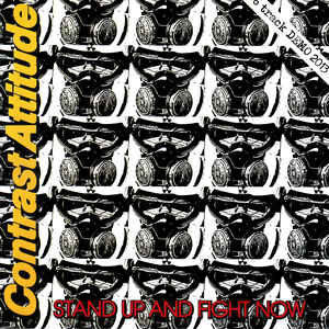 """Contrast Attitude """"Stand Up And Fight Now """" 7inch"""