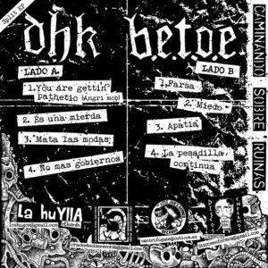"""DHK / B.E.T.O.E """"Caminando Sobre Ruinas"""" 7inch"""