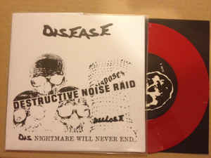 "DISEASE ""DESTRUCTIVE NOISE RAID"" 7inch red wax"