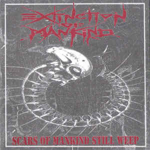 "Extinction Of Mankind ""Scars Of Mankind Still Weep""  7inch"
