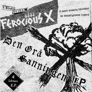 """Ferocious X """"Den Grå Sanningen E.P."""" 7inch"""