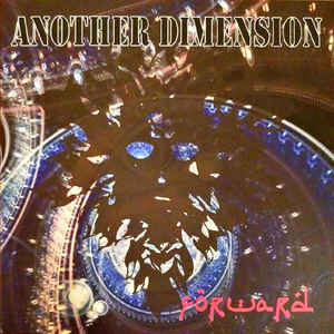 "Forward ""Another Dimension"" 7inch"