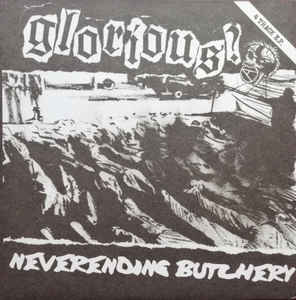 "Glorious? ‎""Neverending Butchery"" 7inch red wax"