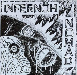 "INFERNÖH/ NOMAD ""split ep"" 7inch"
