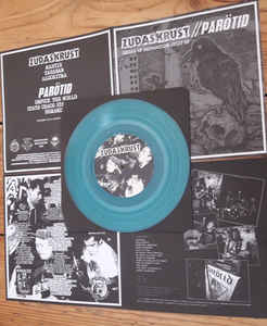 "Zudas Krust / Parötid ‎""Desire Of Destruction: Split EP"" 7inch limited blue wax"