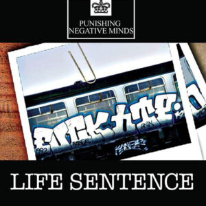 "Punishing Negative Minds ‎""Life Sentence‎"" 7inch"