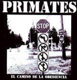 """Primates """"El Camino De La Obediencia"""" 7inch"""