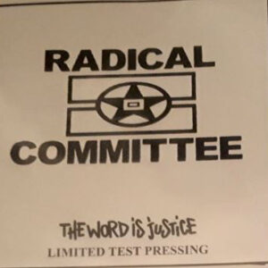 "RADICAL COMMITTEE ""the word is justice"" ""12EP Testpress"