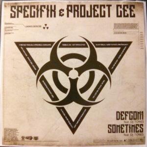 "SPECIFIK/PROJECT CEE feat. DJ TONES ""defcon 1/ sometimes"" 7inch Testpress"