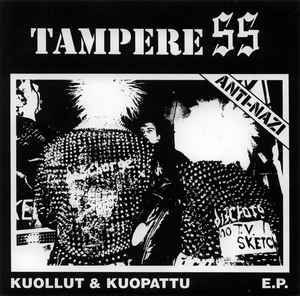 "Tampere SS ""Kuollut & Kuopattu E.P. "" 7inch orange wax"