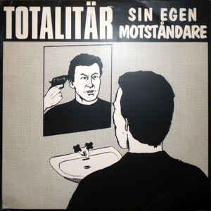 """Totalitär """"Sin Egen Motståndare"""" 12inch black wax"""