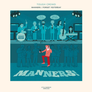 """Tough Crowd """"Manners"""" 7inch"""
