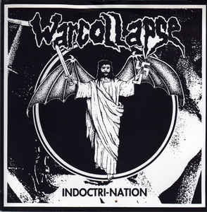 """Warcollapse """"Indoctri-Nation"""" 7inch"""