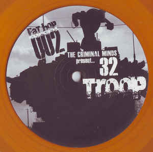 """The Criminal Minds present 32 Troop """"To The Core"""" 12 EP orange wax"""