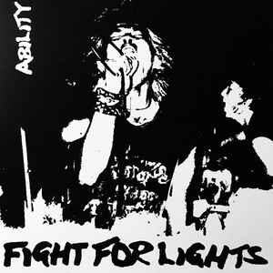 """Ability """"Fight For Lights"""" 7inch"""