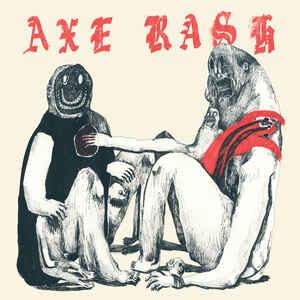 "Axe Rash ""s/t"" 12inch"