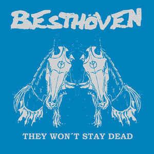 """Besthöven / DIS-K47 """"They Won't Stay Dead / Proč To Takhle Musí Být?"""" 7inch"""