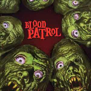 "Blood Patrol ‎""From Beyond And Below"" 12inch"