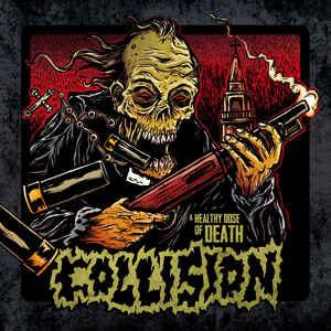 "Collision ""A Healthy Dose Of Death"" 12inch"