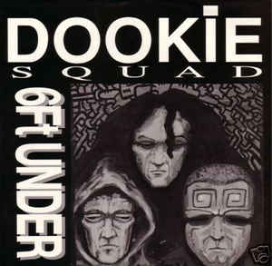 """Dookie Squad """"6 Ft. Under"""" 12 EP"""