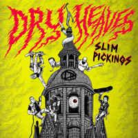 """Dry Heaves """"Slim Pickings"""" 12inch"""