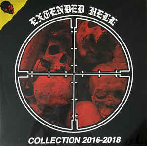 Extended Hell – Collection 2016-2018″ 12inch clear wax