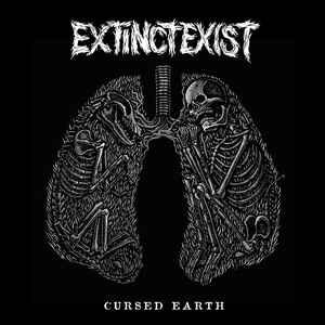 "ExtinctExist ""Cursed Earth"" 12inch"