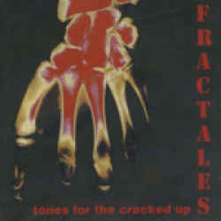 "Fractales ‎""Tones For The Cracked Up"" LP"