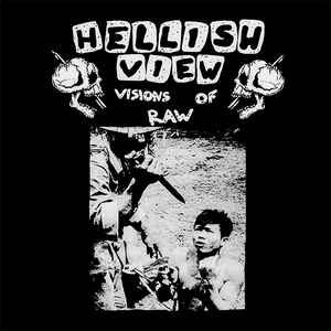 "HELLISH VIEW ""Visions Of Raw"" 12inch white wax"