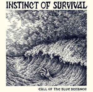 """Instinct Of Survival """"Call Of The Blue Distance"""" 12inch"""