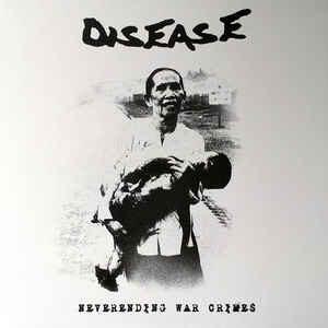 "Disease ""Neverending Warcrimes"" 12inch 2nd press red wax"