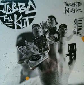 "Jabba Tha Kut ""Finger Tip Music"" LP"