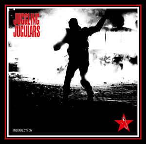 """Juggling Jugulars """"Insurrection"""" 12inch"""