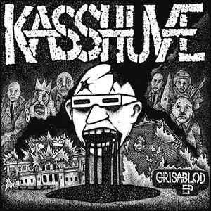 "Kasshuve ""Grisablod E.P."" 7inch"