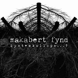 "Makabert Fynd ""Systemkollaps…?"" 12inch"