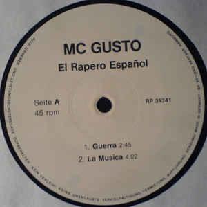 """MC Gusto """"El Rapero Español"""" 12"""