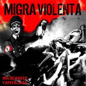 "Migra Violenta ""Holocausto Capitalista"" ""12 red wax"