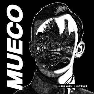 "Mueco ""Mindless Instinct"" 12inch"