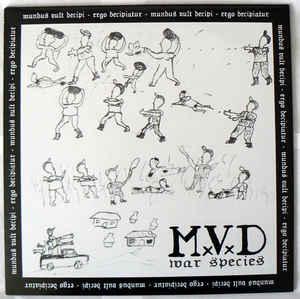 "MxVxDx ""War Species"" 12inch"