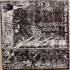 "Neverending Mind War ‎""Neverending Mind War "" 12inch"