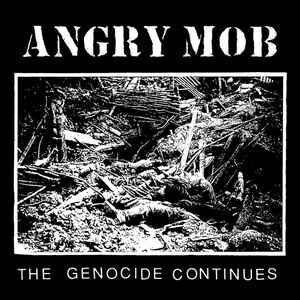 """Angry Mob """"The Genocide Continues"""" 12inch"""