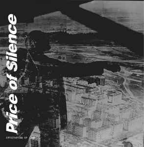 "Price Of Silence ""Architecture Of Vice"" 12inch"