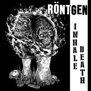 """Röntgen """"Inhale Death"""" 7inch"""