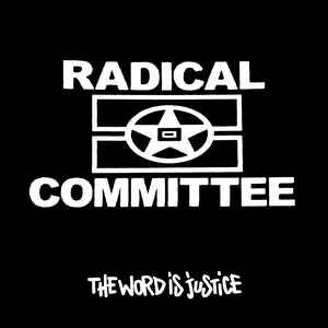 "RADICAL COMMITTEE ""the word is justice"" ""12EP"