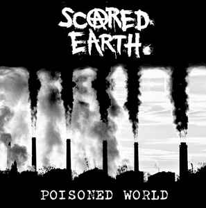 "Scared Earth ‎""Poisoned World"" 12inch"