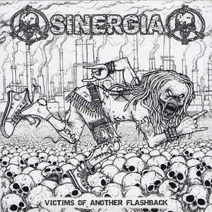 """Sinergia """"Victims Of Another Flashback"""" 7inch"""